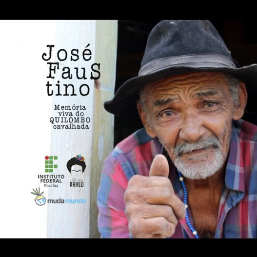 José Faustino – Memória Viva do Quilombo Cavalhada