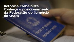 Reforma Trabalhista ajudará o  Brasil a retomar o crescimento