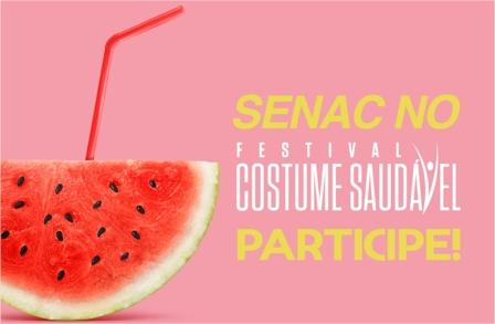 Senac participa da 5ª edição do Festival Costume Saudável com oficinas de gastronomia