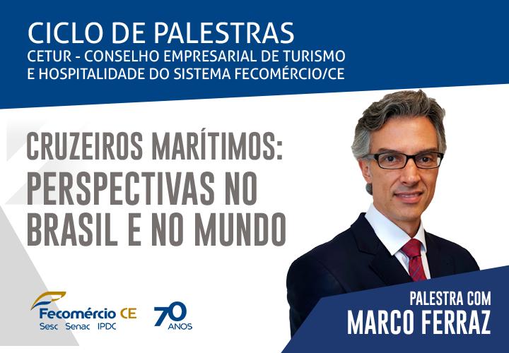 Fecomércio-CE debate as perspectivas dos cruzeiros no Brasil e no mundo